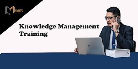 Knowledge Management 1 Day Training in Geneva billets