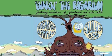 Ecstatic  Prod. Presents: Funk'd at the Rosarium w tickets