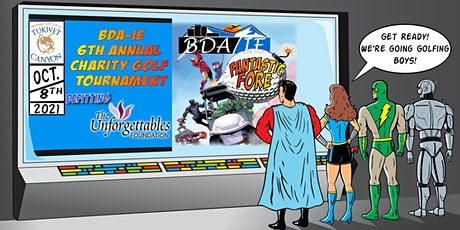 BDA/IE Annual Charity Golf Tournament - October 8, 2021! tickets