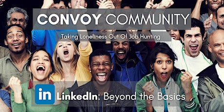 Convoy Special Workshop - LinkedIn: Beyond the Basics - with Jamie Martin tickets