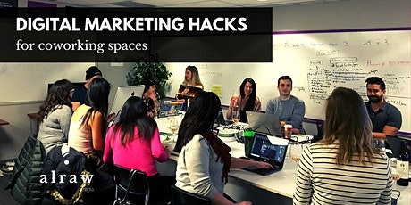 Digital Marketing Hacks for Coworking Spaces tickets