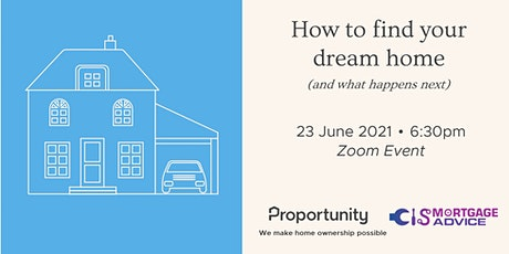 PART THREE: How to find your dream home (and what happens next) tickets