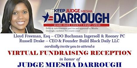 Judge Miesha Darrough Virtual Fundraising Reception tickets