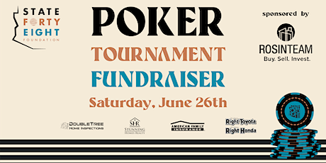 State Forty Eight Foundation Poker Tournament Fundraiser tickets