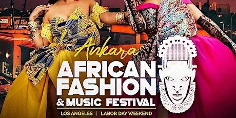 AFRICAN FASHION & MUSIC FESTIVAL  (ANKARA FESTIVAL  2021) tickets