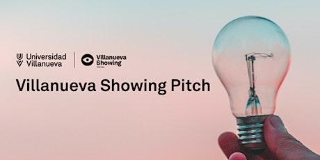 Villanueva Showing Pitch - Presentación de proyectos seleccionados tickets