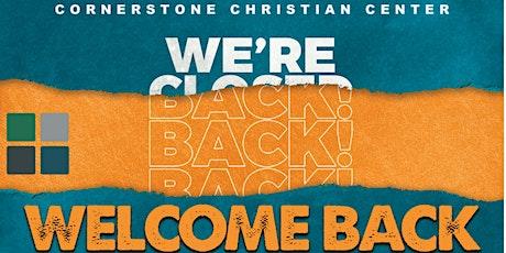 WELCOME BACK CORNERSTONE! boletos