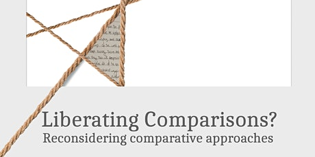 Liberating Comparisons? Reconsidering Comparative Approaches tickets