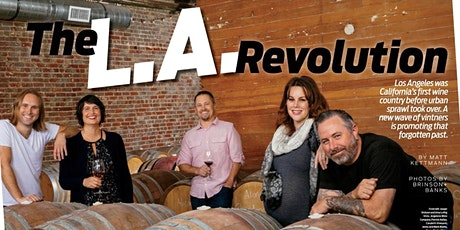 L.A. Revolution: A Taste of Los Angeles Wine tickets