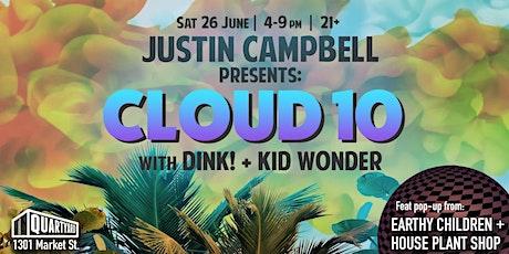 Justin Campbell presents: CLOUD 10 w/ DiNK! & Kid Wonder tickets