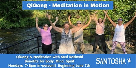 Qi Gong & Guided Meditation - in person tickets