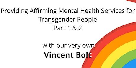 Providing Affirming Mental Health Services for Transgender People tickets