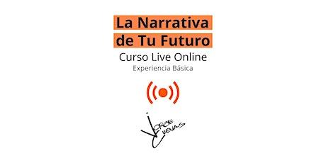 La Narrativa de Tu Futuro con Jorge Cuevas - Curso Online (Exp. Básica) entradas