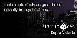 Startup Aces- Hotel Tonight - Deyola Adekunle