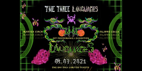 The Three Languages- Performance & Art Exhibition tickets