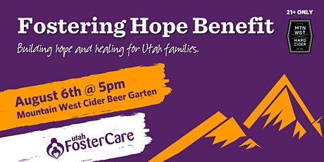 Utah Foster Care's Fostering Hope Benefit tickets