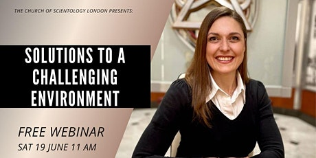 Solutions to a Challenging Environment FREE webinar tickets