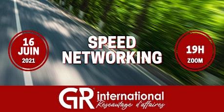 SPEED NETWORKING GR INTERNATIONAL LE 16 JUIN 2021 tickets