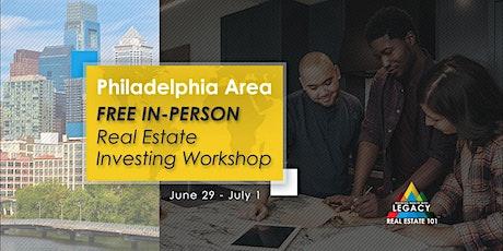 Free Philadelphia Area Real Estate Investing Event, 6/29 – 7/1! tickets