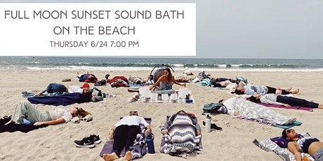 Full Moon Sunset Sound Bath and Breathwork Meditation on the Beach tickets