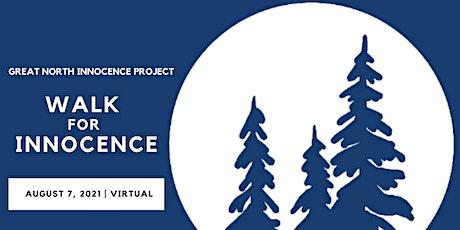 2021 Walk for Innocence tickets