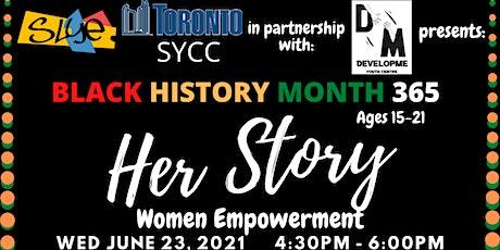 BHM 365: HerStory: Women Empowerment tickets