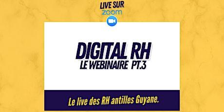 Digital RH : Comment  attirer et fidéliser les talents ? (08 juil. - 11h30) billets