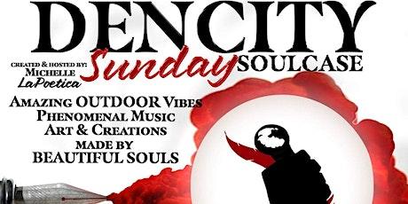 Sunday  Dencity Soulcase open mic tickets