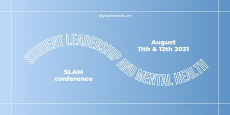 Student Leadership and Mental Health (SLAM) Conference tickets
