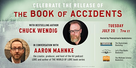 Chuck Wendig in conversation with Aaron Mahnke: The Book of Accidents tickets