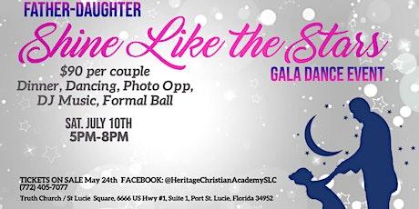 Father Daughter Gala Dance: Shine Like the Stars tickets