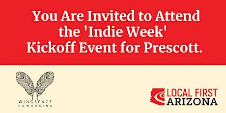 Indie Week Kickoff Event for Prescott tickets