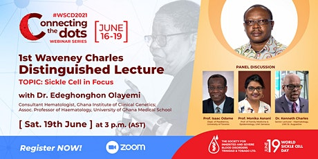 Dr Waveney P. Charles Distinguished Lecture: Sickle Cell In Focus tickets
