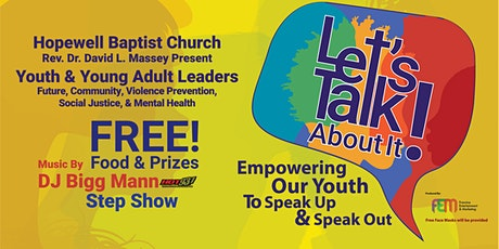 """""""We Hear You Let's Talk About It"""" Future Leaders Speaking Up & Speaking Out tickets"""