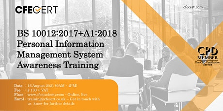BS 10012:2017+A1:2018 PIMS Awareness  Training tickets