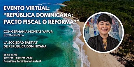 """República Dominicana   Virtual: """"Pacto Fiscal o Reforma?"""" entradas"""