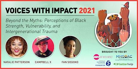 Perceptions of Black Strength, Vulnerability, and Intergenerational Trauma billets