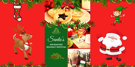 Santa's Enchanted Holiday Festival tickets
