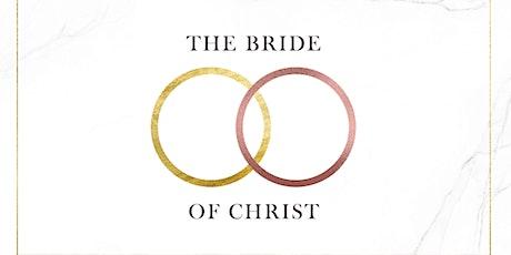 """""""Bride of Christ""""  All """"White Attire""""  Summer Brunch! tickets"""