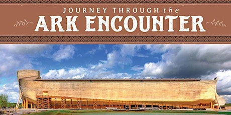THE ARK ENCOUNTER/CREATION MUSEUM/THE NATIONAL UNDERGROUND RAILROAD CENTER tickets