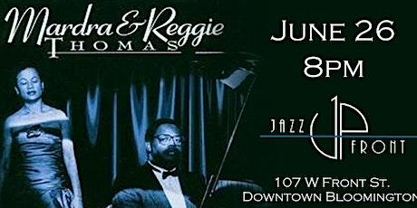 Mardra & Reggie Thomas LIVE at Jazz UpFront tickets