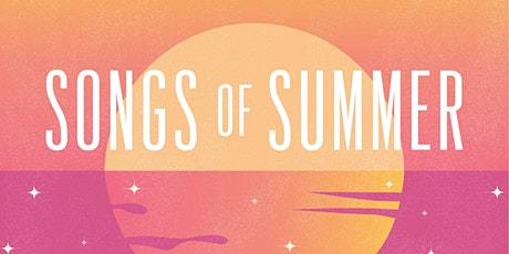 Songs of Summer tickets