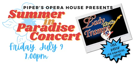 Summer in Paradise Concert with Lady and the Tramps tickets
