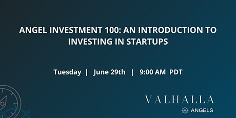 Angel Investment 100: An introduction to investing in Startups tickets