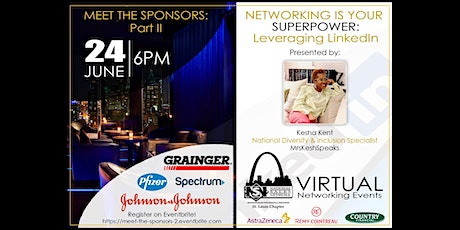 Meet the Sponsors II/Networking is your SuperPower --Leveraging LinkedIn tickets