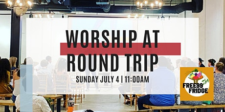 Westside Table Worship at Round Trip! tickets