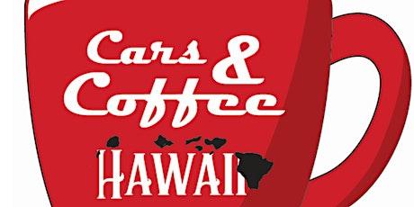Cars & Coffee Hawaii 6.27.21 tickets