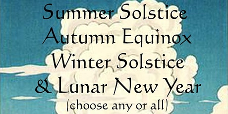 Gatherings for the Solstices & Equinox - Summer Solstice: June 21 tickets