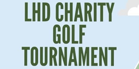 1st Annual LHD Charity Golf Tournament tickets
