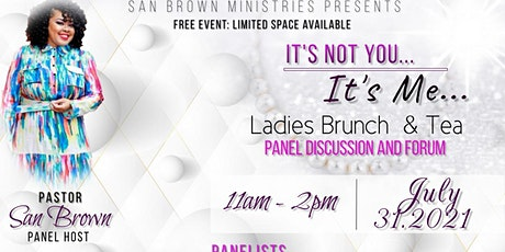 It's Not You: It's Me Ladies Brunch and Tea tickets